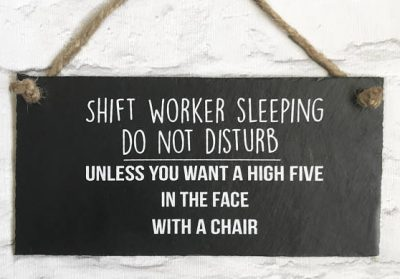 Shift Worker Sleeping Sign