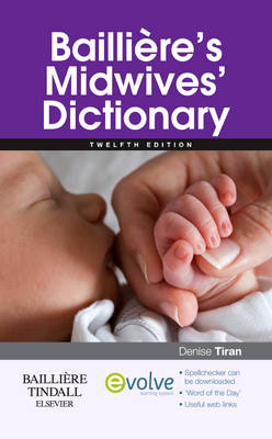 Bailliere's Midwives Dictionary